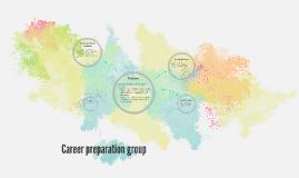 Career preparation group