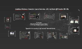 Chalkface Rhetorics: Semester Course Overview. JFK Institute