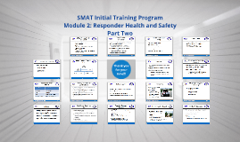 Mod 2 (Part 2): Responder Health and Safety