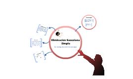 Eliminacion Gaussiana Simple