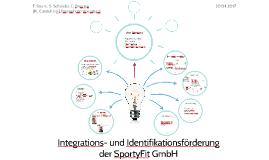 Integrations- und Identifikationsförderung mithilfe eines Ka