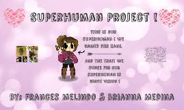 Superhuman Project