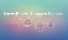 Energy Efficient Singapore Campaign