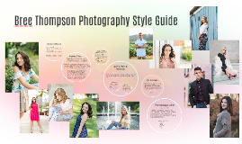 Bree Thompson Photography Style Guide