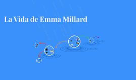 La Vida de Emma Millard