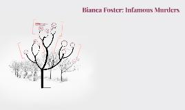 Bianca Foster: Infamous M