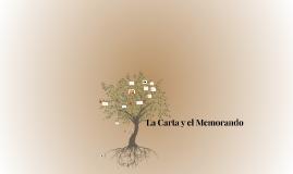 Copy of La Carta y el Memorando