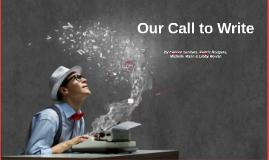 Our Call to Write Presentation