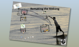 Copy of Saving the Mekong