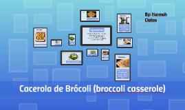 cacerola de brócoli (broccoli casserole)