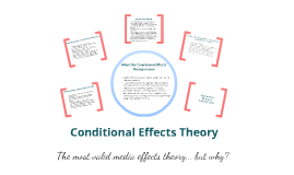 Conditional Effects Theory