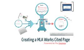 constructing a mla works cited page by hauna zaich on prezi