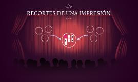 RECORTES DE UNA IMPRESIÓN