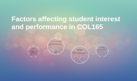 Factors affecting student interest and performance in COL165