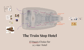 Copy of The Train Stop Hotel