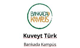 Kuveyt Türk - Dicle Üniversitesi