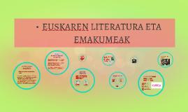 EUSKAREN LITERATURA ETA EMAKUMEAK