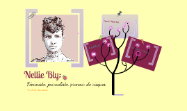 Profile de Courage: Nellie Bly