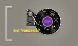 The 'Prosumer'