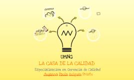 Copy of CASA DE LA CALIDAD