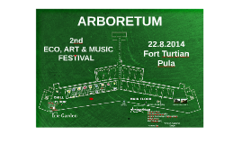 (Hr) 2. ARBORETUM - ECO, ART & MUSIC FESTIVAL