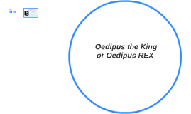 All About Oedipus The King or Oedipus REX