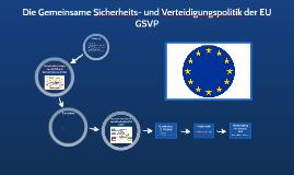 Europäische Sicherheits- und Verteidigungspolitik - ESVP