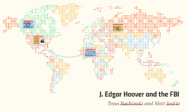 J. Edgar Hoover and the FBI