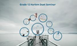 Copy of Harlem Duet Seminar