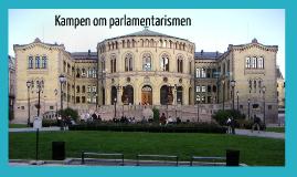 Kampen om parlamentarismen