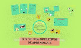Copy of LOS GRUPOS OPERATIVOS DE APRENDIZAJE