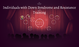 Individuals with Down Syndrome and Resistance Training