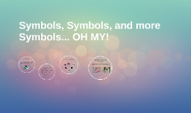 Symbols, Symbols, and more Symbols... OH MY!