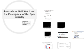 Journalism, Gulf War II and the Spin Industry