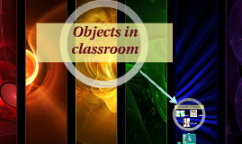 Objects in classroom