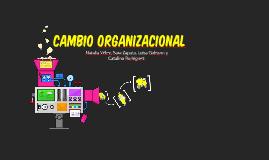 Copy of cambio organizacional