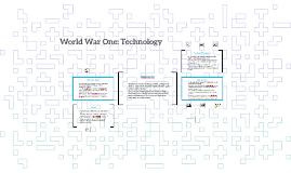 World War One: Technology