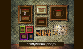 Copy of HUMANISMO GRIEGO