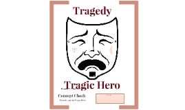 Copy of Concept Check - Tragedy and the Tragic Hero