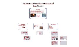 INCENDIS INTERIOS I VENTILACIÓ
