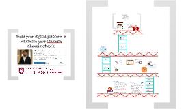 GRADUcon: Build your digital platform & maximize your LinkedIn alumni network (April 2015 update)
