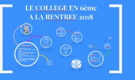LE COLLÈGE EN 6e EN 2018