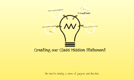 Copy of Creating a Class Mission Statement