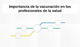 Importancia de la vacunación en los profesionales de la salu