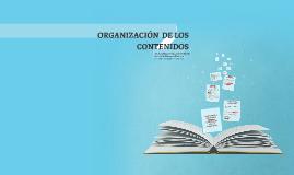 Copy of ORGANIZACIÓN  DE LOS CONTENIDOS