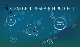 STEM CELL RESEARCH PROJECT
