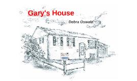 Gary's House