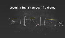 Learning English through TV drama