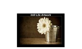 Still Life Artwork