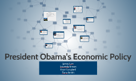 President Obama's Economic Policy